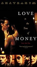 Watch Love in the Time of Money