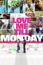 Watch Love Me Till Monday