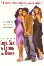 Watch Love, Sex and Eating the Bones