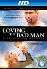 Watch Loving the Bad Man