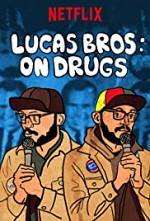 Watch Lucas Brothers: On Drugs