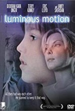 Watch Luminous Motion
