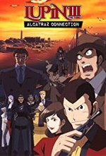 Watch Lupin III: Alcatraz Connection