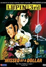 Watch Lupin III: Missed by a Dollar