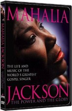 Watch Mahalia Jackson: The Power and the Glory