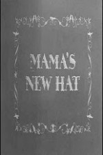 Watch Mama's New Hat
