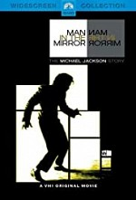 Watch Man in the Mirror: The Michael Jackson Story