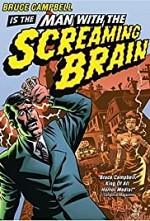 Watch Man with the Screaming Brain
