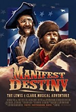 Watch Manifest Destiny: The Lewis & Clark Musical Adventure