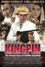 Watch Manila Kingpin: The Asiong Salonga Story