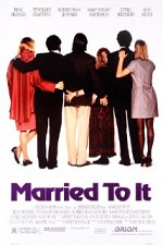 Watch Married to It