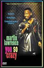 Watch Martin Lawrence: You So Crazy