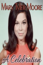 Watch Mary Tyler Moore: A Celebration