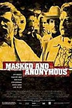 Watch Masked and Anonymous