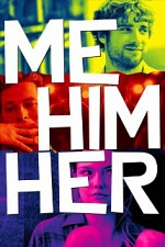 Watch Me Him Her