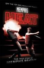 Watch Memphis Heat: The True Story of Memphis Wrasslin'
