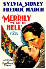 Watch Merrily We Go to Hell