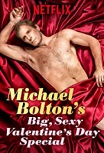 Watch Michael Bolton's Big, Sexy Valentine's Day Special