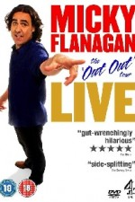 Watch Micky Flanagan: Live - The Out Out Tour
