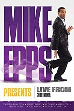 Watch Mike Epps Presents: Live from Club Nokia