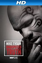 Watch Mike Tyson: Undisputed Truth