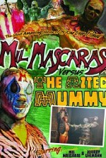Watch Mil Mascaras vs. the Aztec Mummy