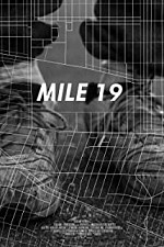 Watch Mile 19