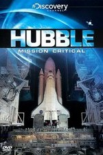 Watch Mission Critical: Hubble