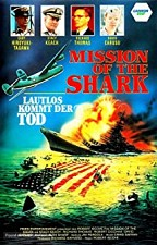 Watch Mission of the Shark: The Saga of the U.S.S. Indianapolis