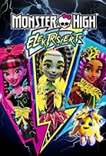 Watch Monster High: Electrified