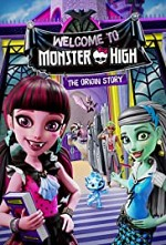 Watch Monster High: Welcome to Monster High