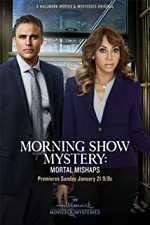 Watch Morning Show Mystery: Mortal Mishaps