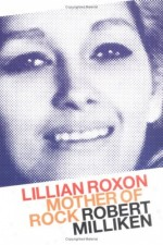 Watch Mother of Rock Lillian Roxon
