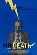 Watch Mr. Death: The Rise and Fall of Fred A. Leuchter, Jr.