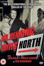 Watch Mr. Denning Drives North