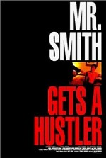 Watch Mr. Smith Gets a Hustler