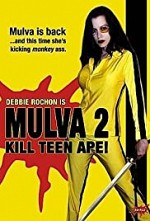 Watch Mulva 2: Kill Teen Ape!