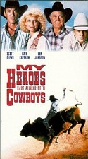 Watch My Heroes Have Always Been Cowboys