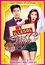 Watch My Illegal Wife