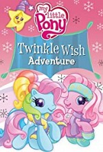 Watch My Little Pony: Twinkle Wish Adventure