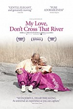 Watch My Love, Don't Cross That River