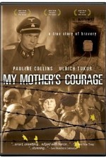 Watch My Mother's Courage