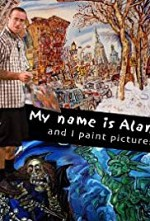 Watch My Name Is Alan, and I Paint Pictures