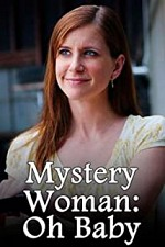 Watch Mystery Woman: Oh Baby