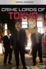 Watch Crime Lords of Tokyo