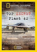 Watch National Geographic: Top Secret - Plant 42