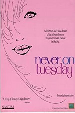 Watch Never on Tuesday