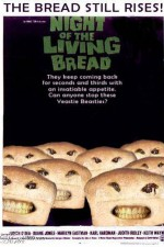 Watch Night of the Living Bread