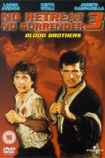 Watch No Retreat, No Surrender 3: Blood Brothers