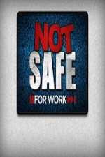Watch Not Safe for Work